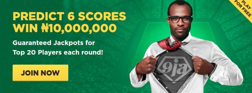 Predict 6 scores win ₦10,000,000